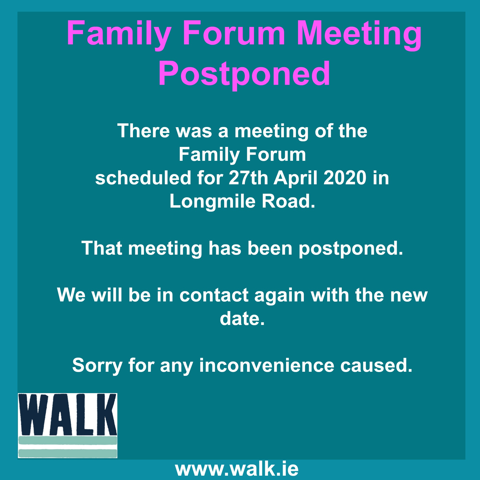Family Forum Postponed